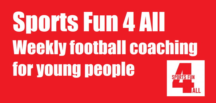 Sports Fun 4 All – Weekly football coaching for young people
