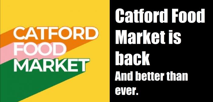 Catford Food Market is returning